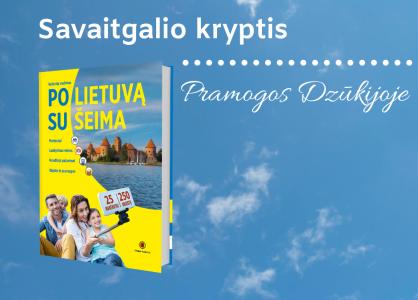 LIVE: Keliaujame po Lietuvą