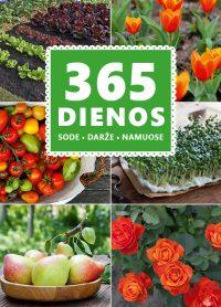 365 dienos sode, darže, namuose (su mini defektais)
