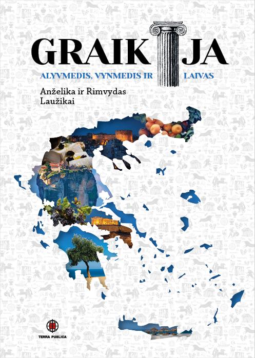 Graikija. Alyvmedis, vynmedis ir laivas