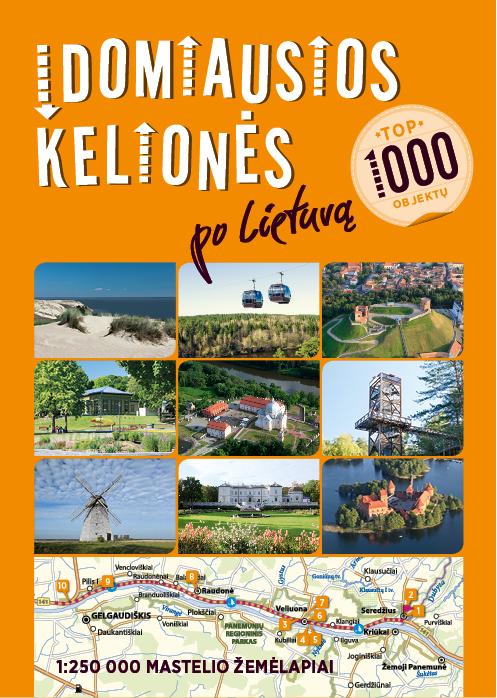 Įdomiausios kelionės po Lietuvą. TOP 1000 objektų