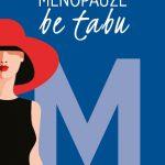Menopauzė be tabu 1
