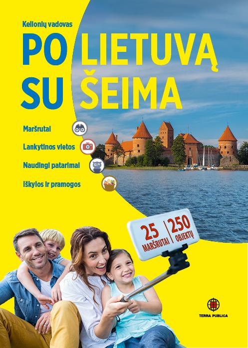 Po Lietuvą su šeima (2019)