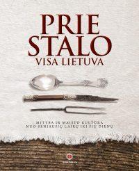 Prie stalo visa Lietuva