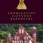 Įdomiausios Lietuvos bažnyčios 1