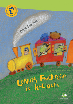 Lenutė, Friderikas ir kelionės