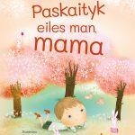 Paskaityk_eiles_man_mama_150RGB